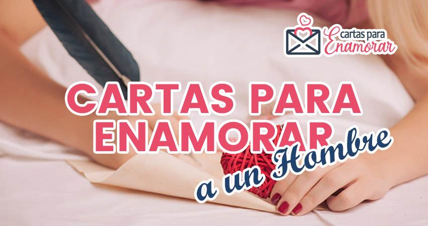 Cartas para Enamorar a un Hombre