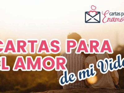 Cartas para el Amor de mi Vida