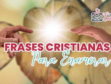Frases cristianas de amor para enamorar