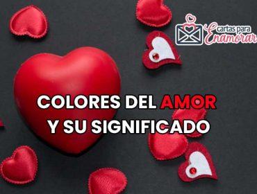 Colores del Amor y su significado