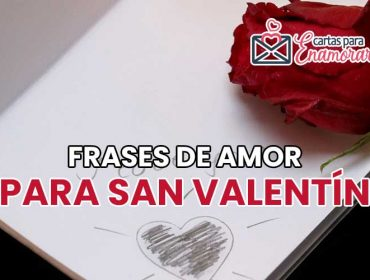 31 Frases de amor para San Valentín para enamorar