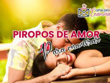 Piropos De Amor Para Enamorar Cortos, Románticos Y Bonitos