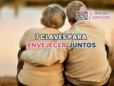 7 Claves para envejecer Juntos