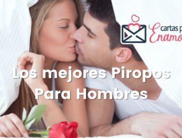 Los mejores piropos para hombres: De amor, atrevidos y románticos