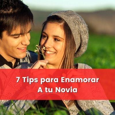 tips para conquistar a tu novia