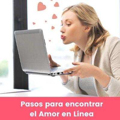 pasos para encontrar el amor en linea